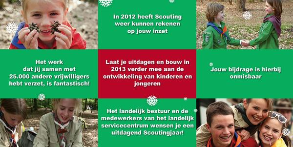 Scouting Nederland en de Teylersgroep Scouting in Losser wensen je een fantastisch 2013